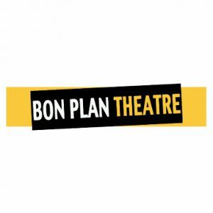 Bon Plan Theatre