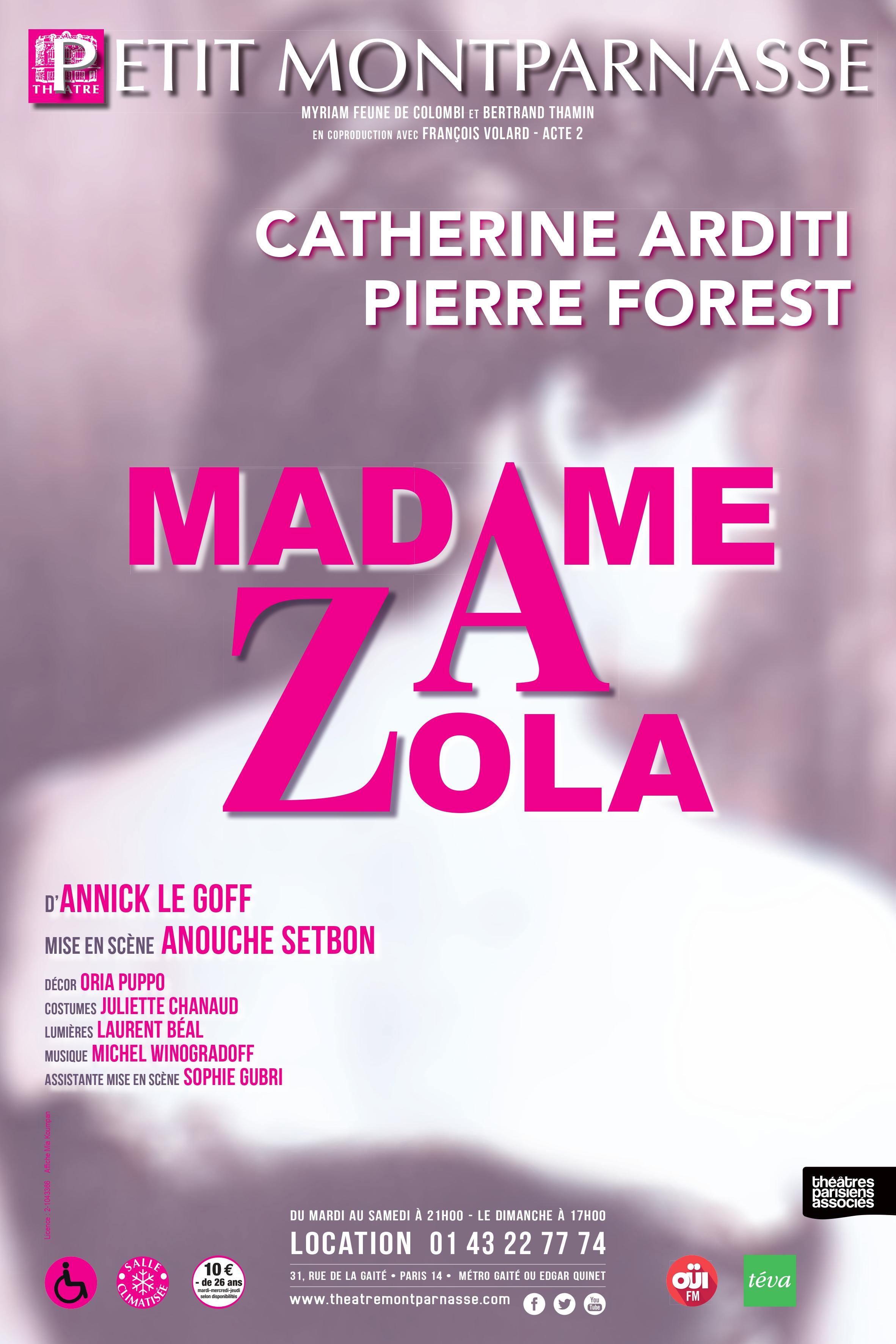 Affiche Madame Zola - version du 21 juin